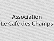 Association le café des champs